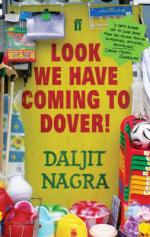 Cover for Look We Have Coming To Dover! by Daljit Nagra