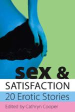 Cover for Sex and Satisfaction by Cathryn Cooper