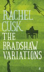 Cover for The Bradshaw Variations by Rachel Cusk