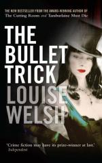 Cover for The Bullet Trick by Louise Welsh