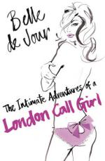 Cover for The Intimate Adventures of a London Call Girl by Belle de Jour