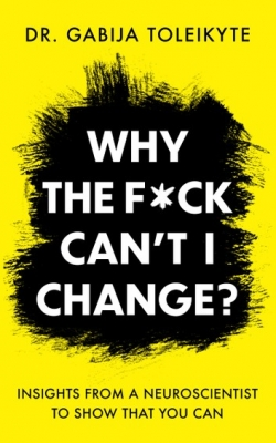 Why The F*ck Can't I Change