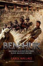 Cover for Ben-Hur A Tale of the Christ by Carol Wallace