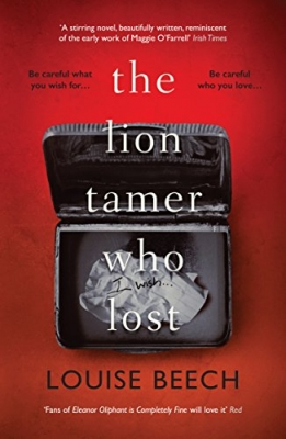 Cover for The Lion Tamer Who Lost by Louise Beech