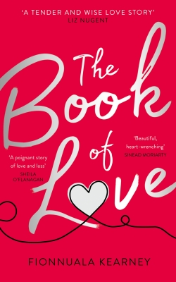 Cover for The Book of Love  by Fionnuala Kearney