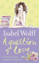 Cover for A Question of Love by Isabel Wolff