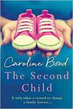Cover for The Second Child by Caroline Bond
