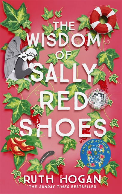 Cover for The Wisdom of Sally Red Shoes by Ruth Hogan