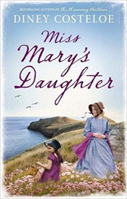 Cover for Miss Mary's Daughter by Diney Costeloe