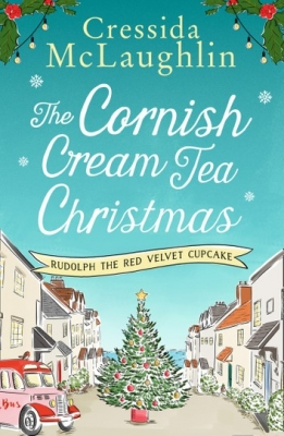 Cover for The Cornish Cream Tea Christmas by Cressida McLaughlin
