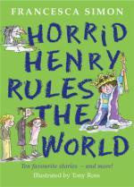 Cover for Horrid Henry Rules The World by Francesca Simon