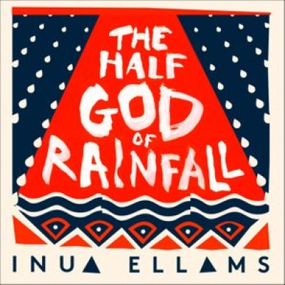 Cover for The Half-God of Rainfall by Inua Ellams