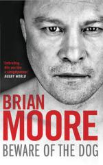 Cover for Beware of the Dog: Rugby's Hard Man Reveals All by Brian Moore
