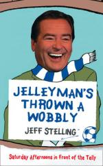Cover for Jelleyman's Thrown a Wobbly by Jeff Stelling