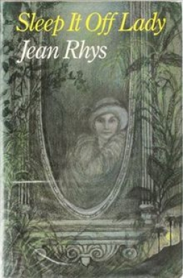 Cover for Sleep It Off lady  by Jean Rhys