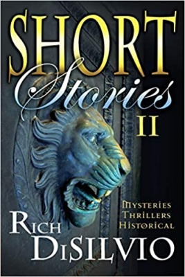 Cover for Short Stories II by Rich DiSilvio