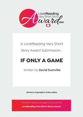 Cover for If Only a Game by David Dumville