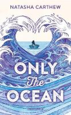 Cover for Only the Ocean by Natasha Carthew
