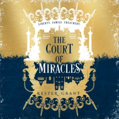 Cover for The Court of Miracles by Kester Grant