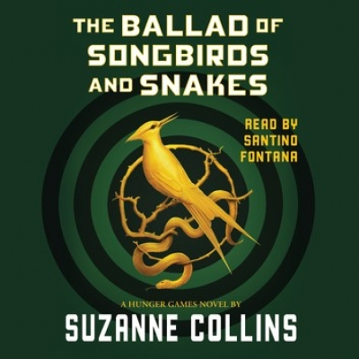 Cover for Ballad of Songbirds and Snakes by Suzanne Collins