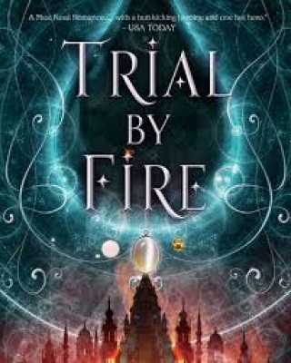 Cover for Trial by Fire by Josephine Angelini