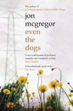 Cover for Even the Dogs by Jon McGregor