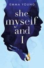 Cover for She, Myself and I by Emma Young