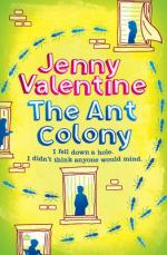 Cover for The Ant Colony by Jenny Valentine