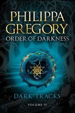Cover for Dark Tracks by Philippa Gregory