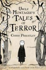 Cover for Uncle Montague's Tales Of Terror by Chris Priestley