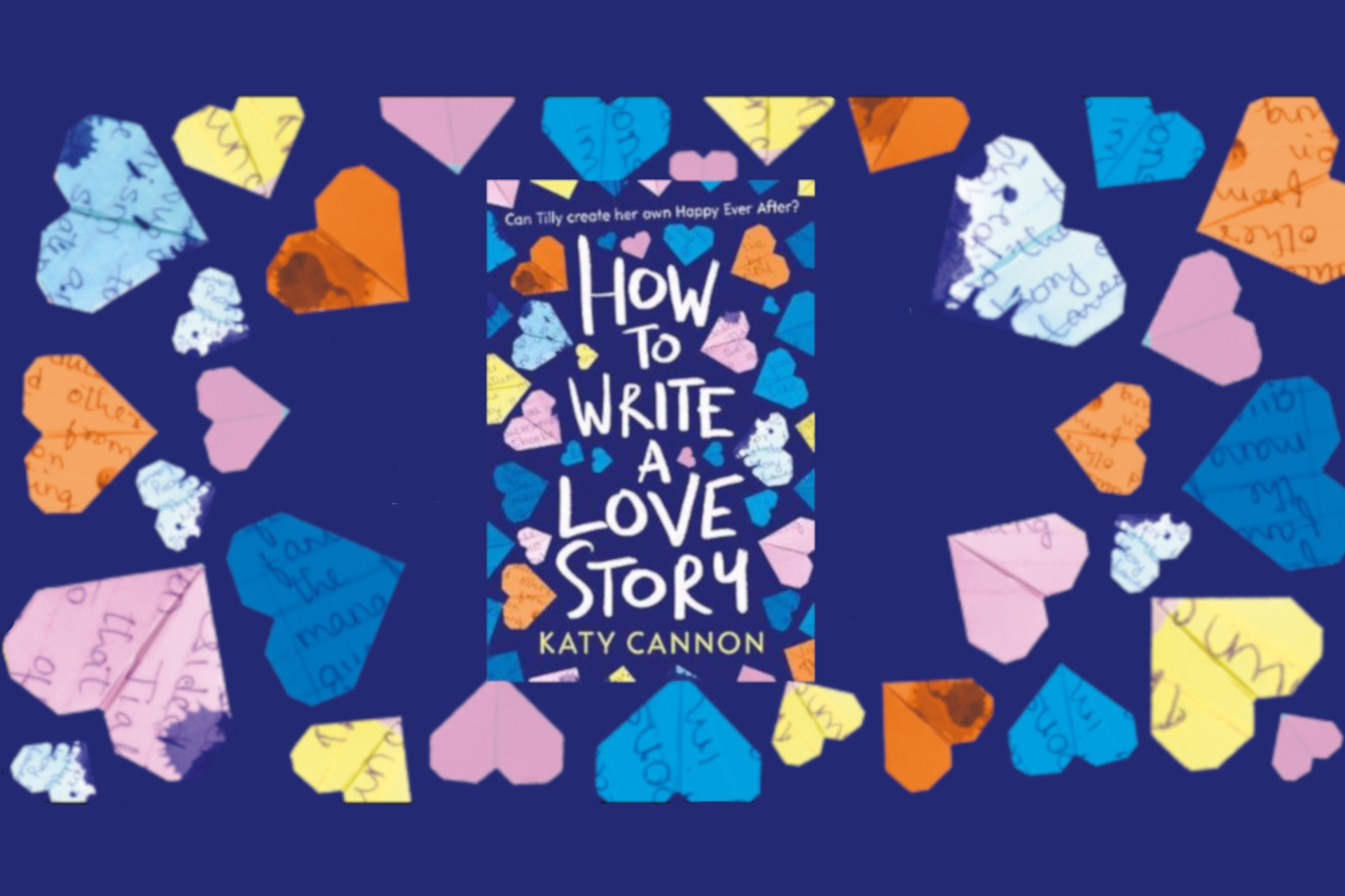 How to Write a Love Story by Katy Cannon