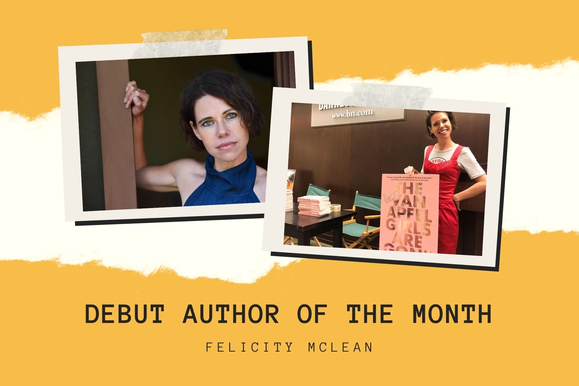 Debut Author of the Month: Felicity McLean