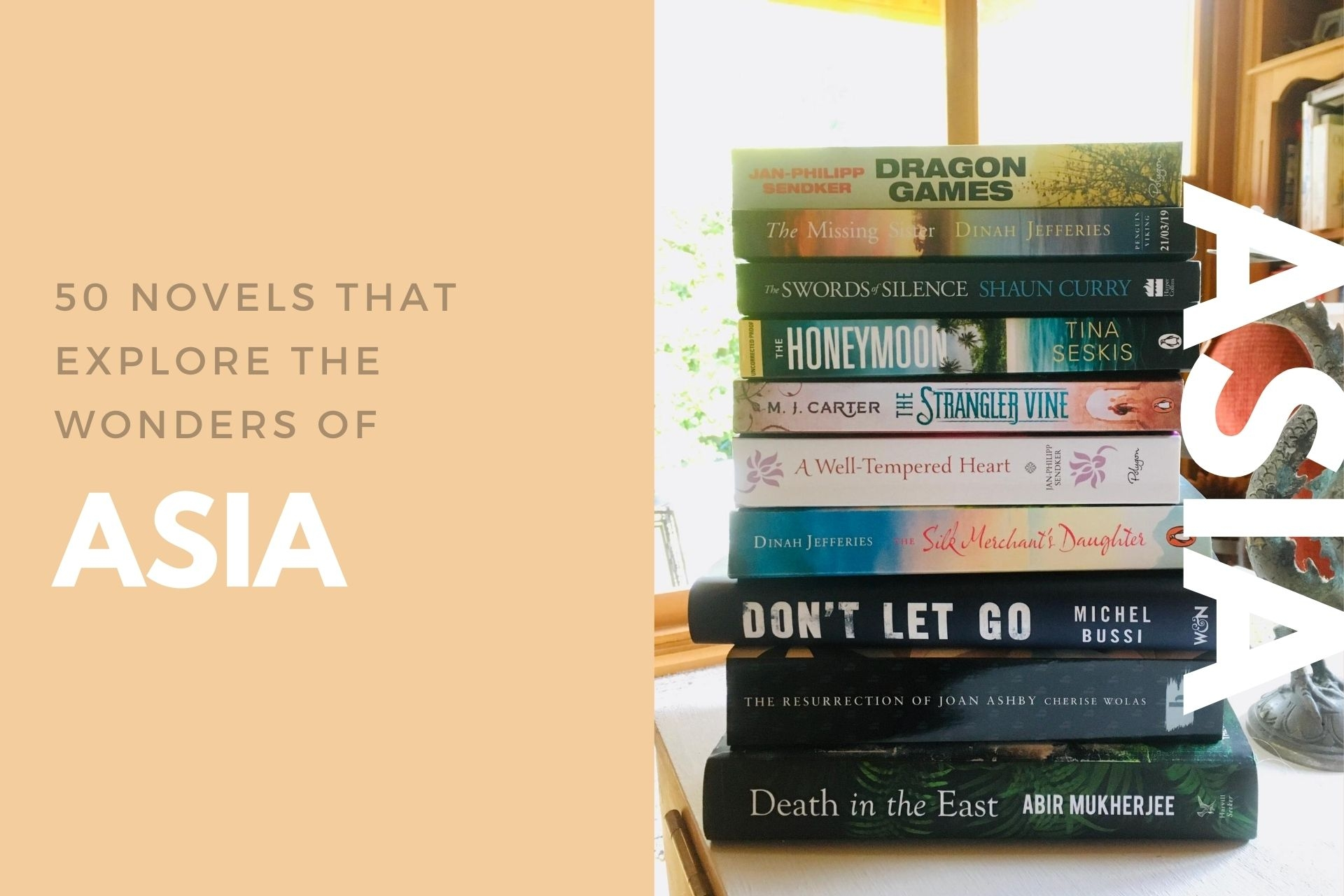 50+ Novels That Explore the Wonders of Asia