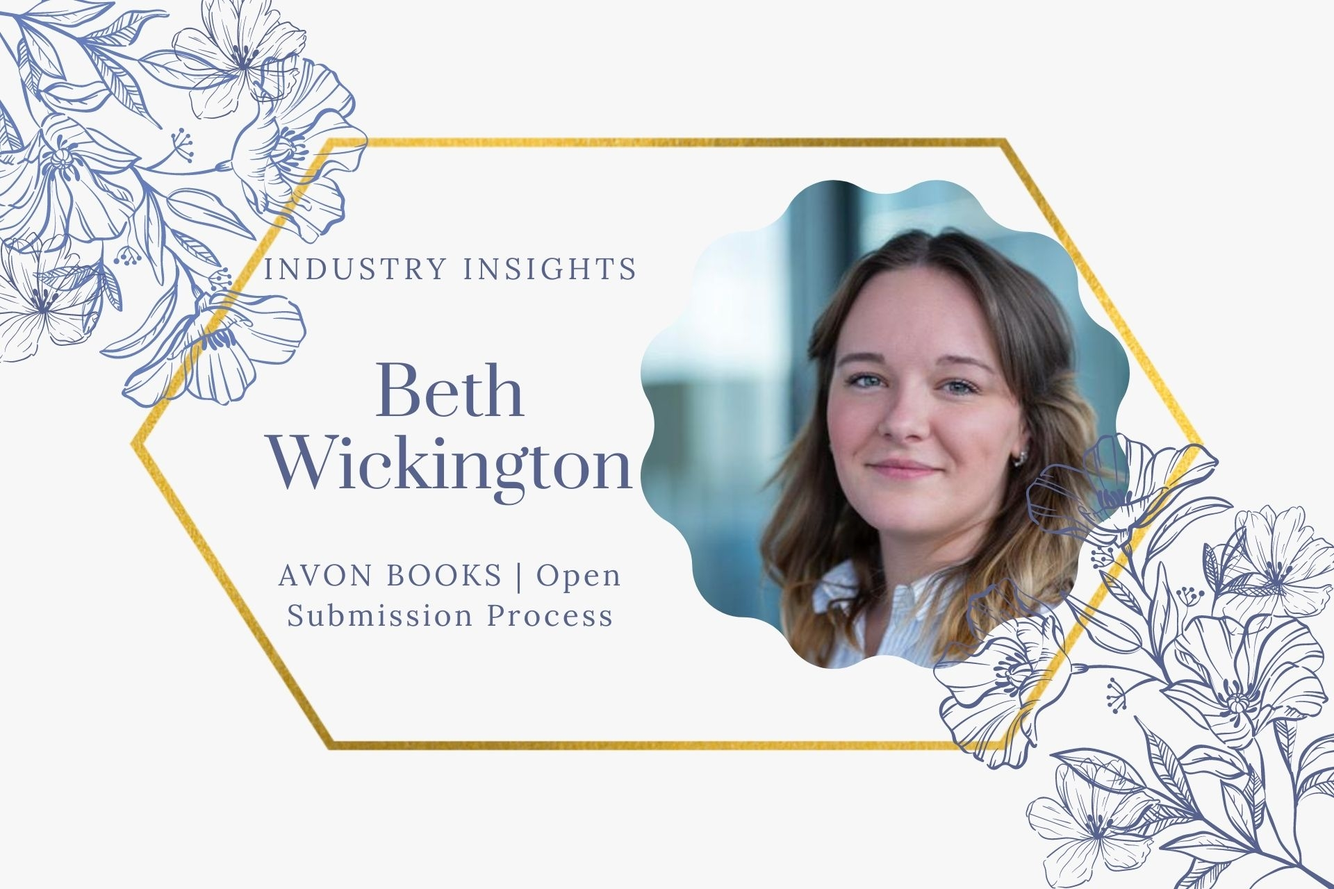 Industry Insight: Q&A with Beth Wickington (Avon Books Open Submission Process)