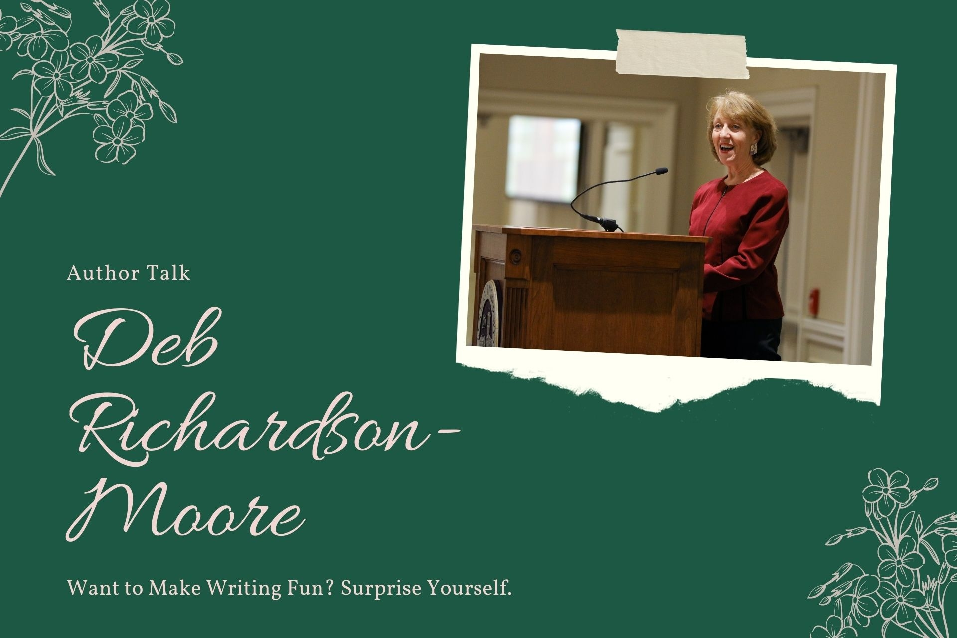 Deb Richardson-Moore: Want to Make Writing Fun? Surprise Yourself.