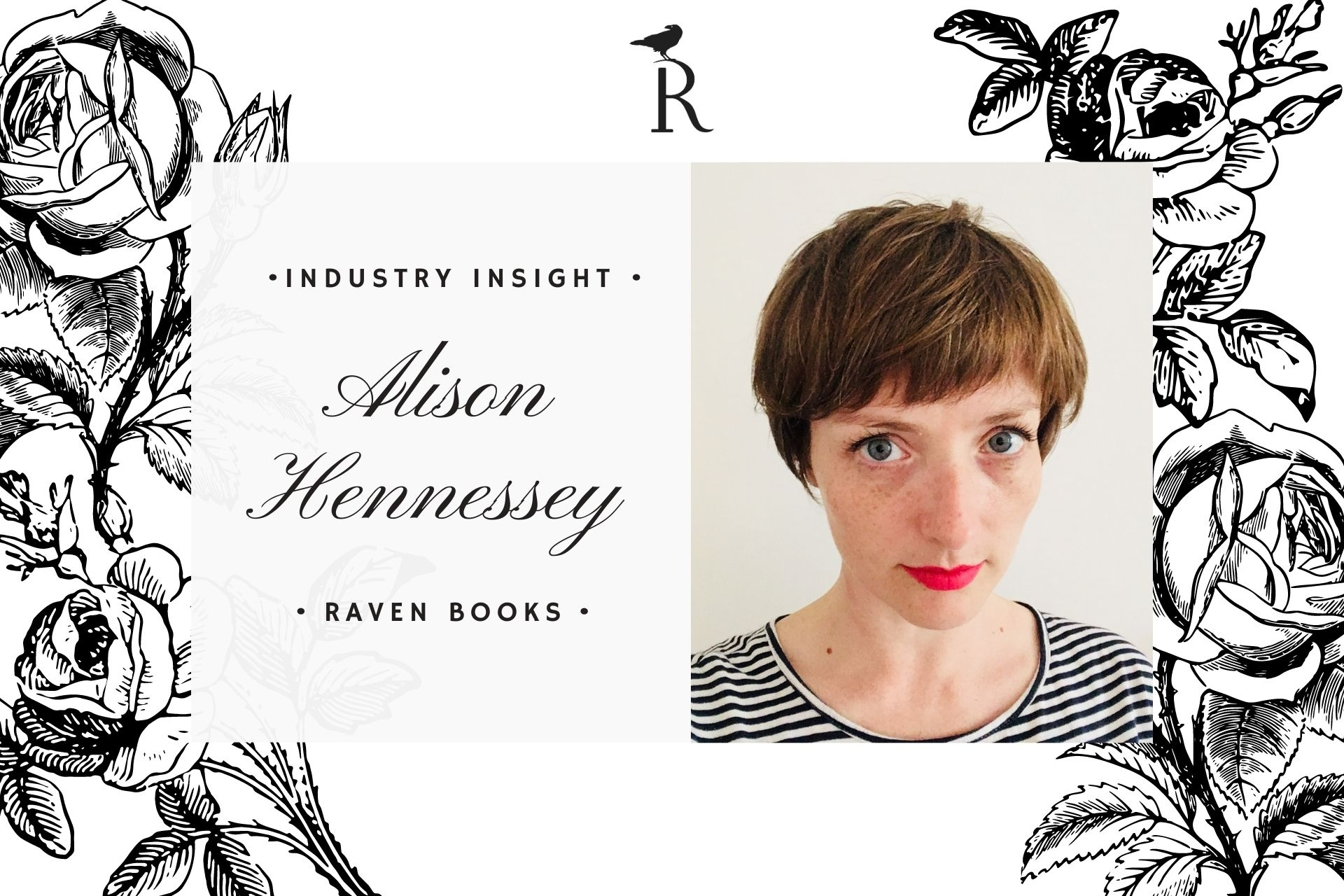 Industry Insight: Q&A with Alison Hennessey (Raven)