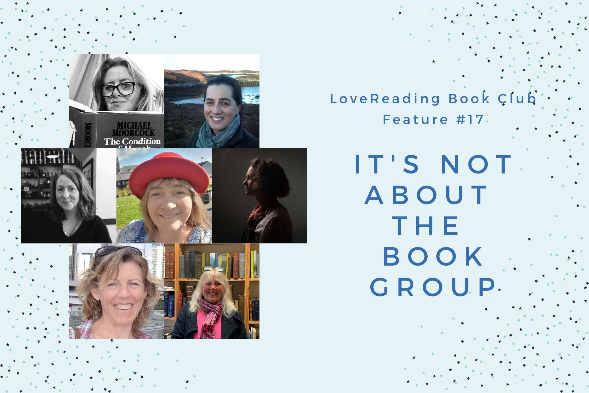 LoveReading Book Club Feature #17: It's Not About The Book Group