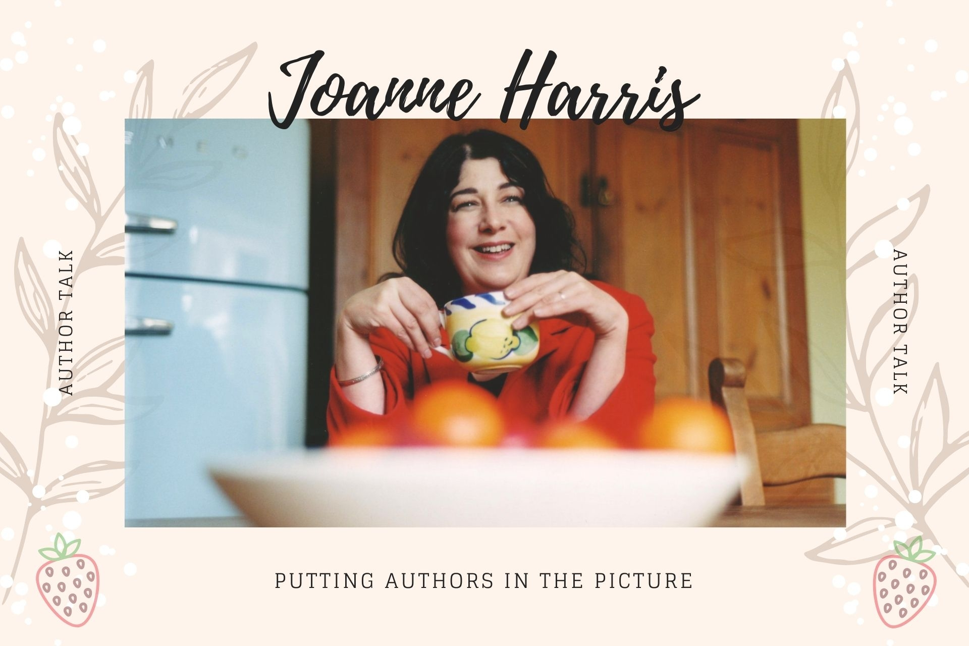 Putting Authors in the Picture #26: Joanne Harris - December 2020 Guest Editor