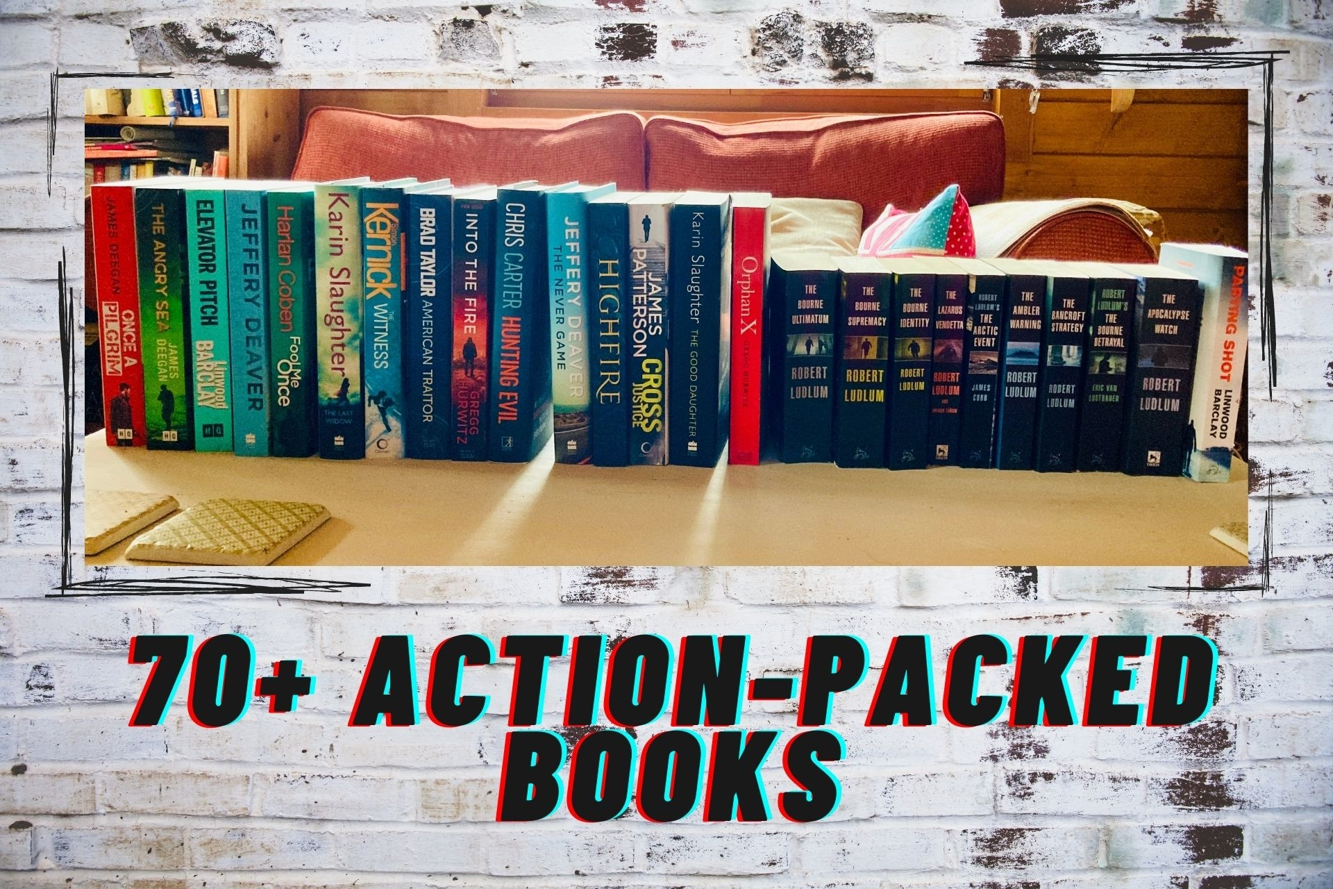 70+ Action-Packed Books