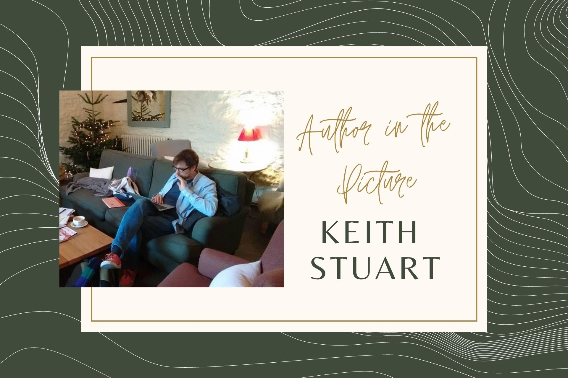 Putting Authors in the Picture #29: Keith Stuart