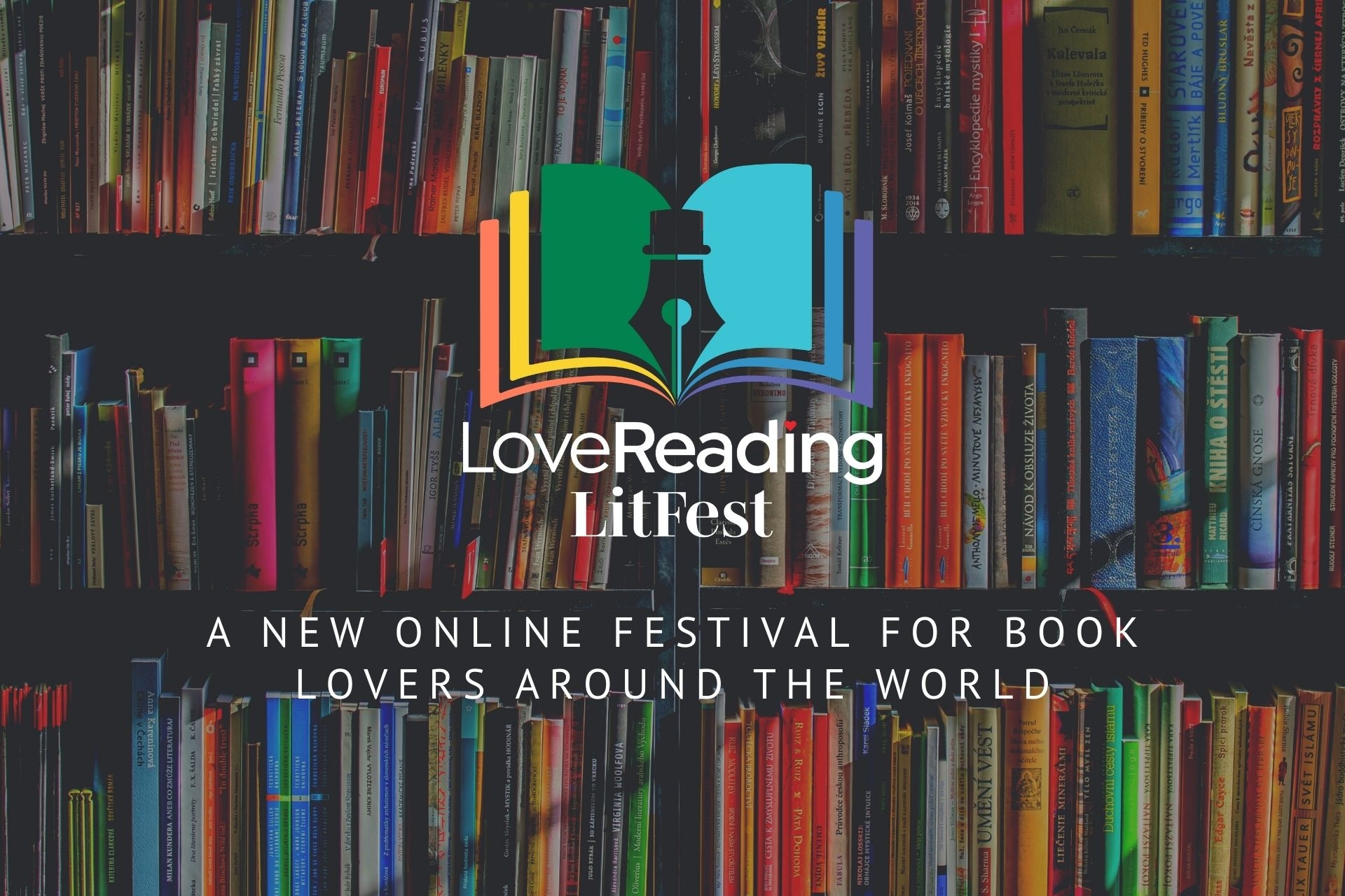 LoveReading LitFest - a New Online Festival for Book Lovers Around the World - Launches Today