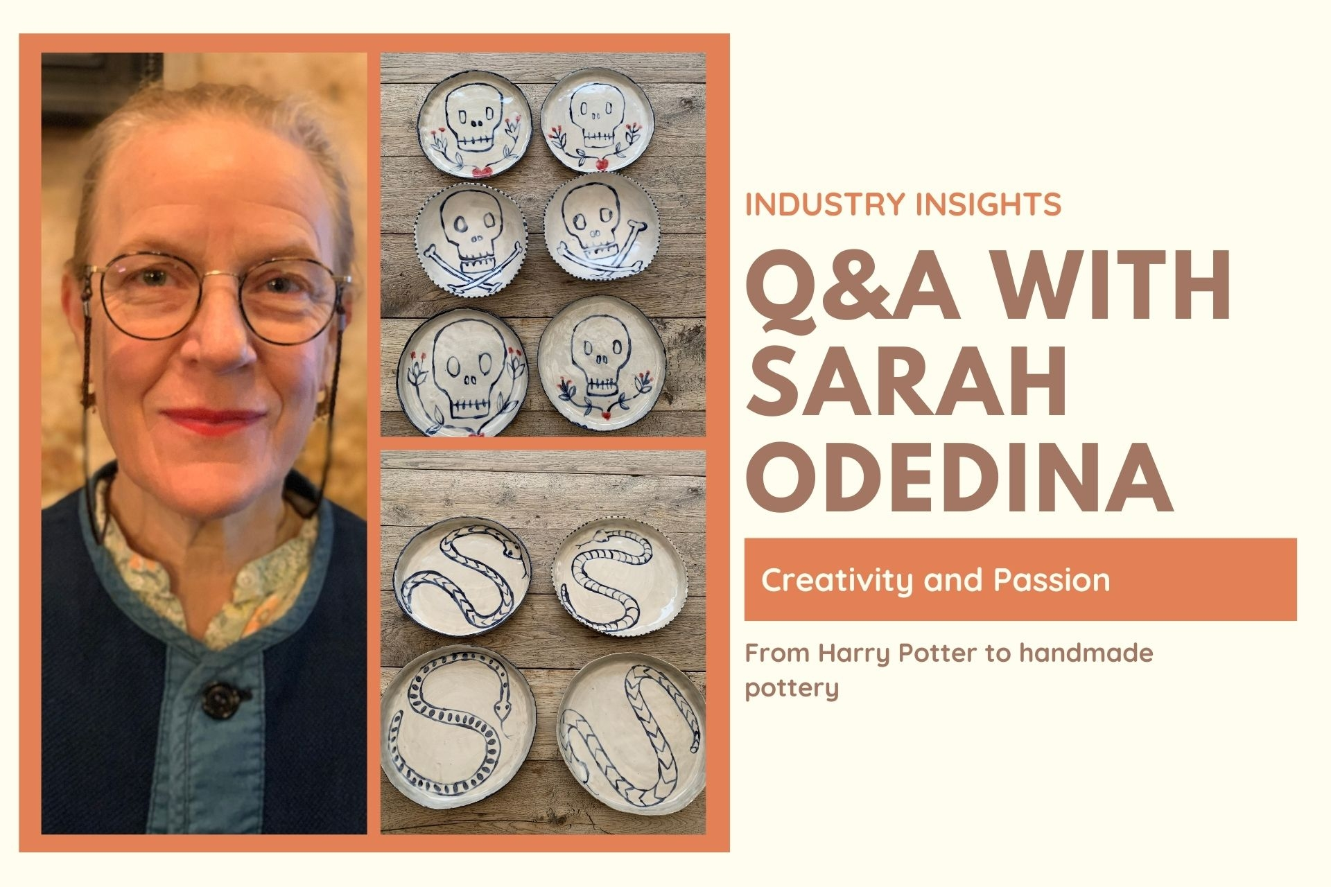 Industry Insights: Q&A with Sarah Odedina (creativity and passion, from Harry Potter to handmade pottery)