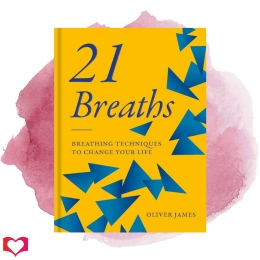 Win a Copy of 21 Breaths by Oliver James!