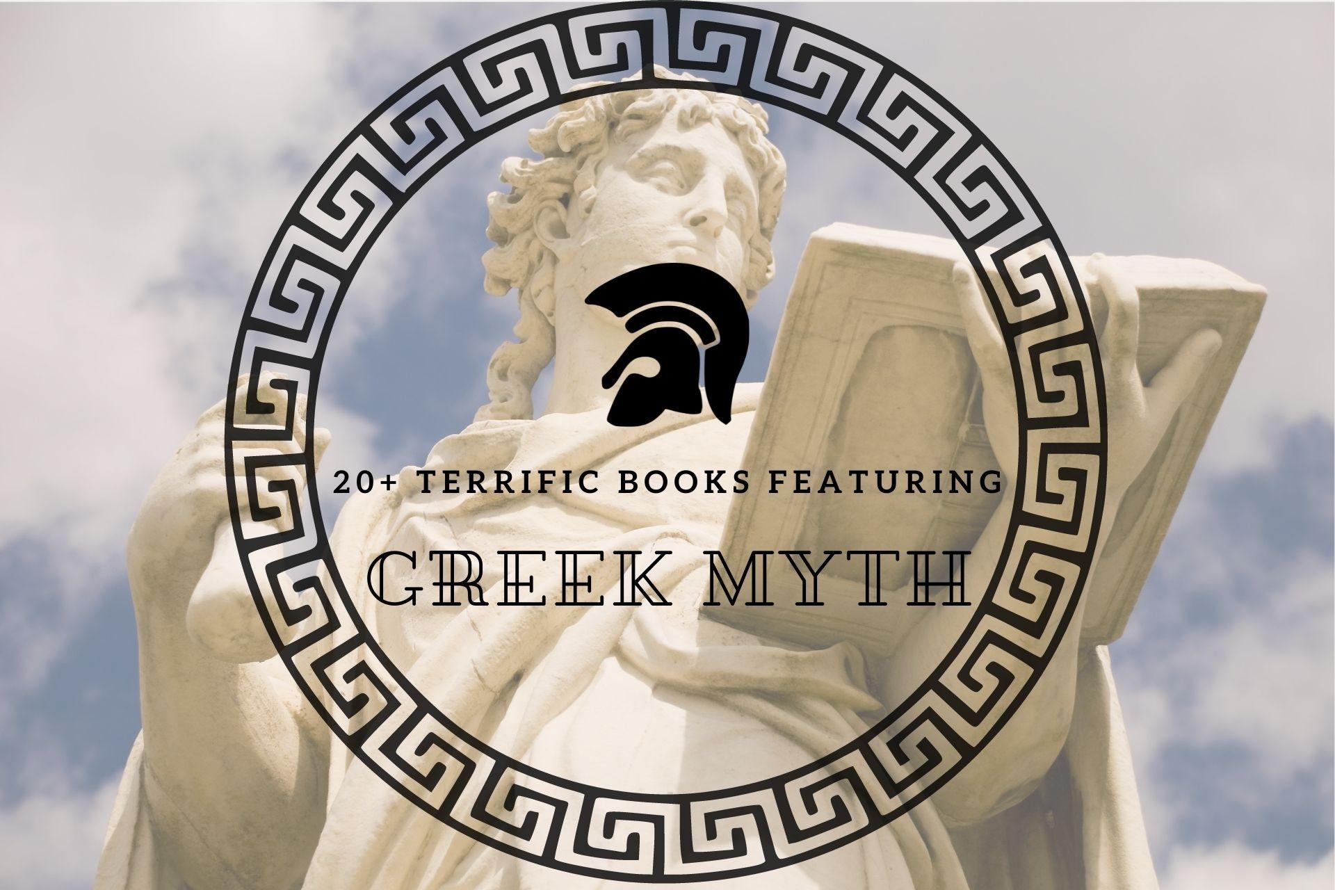 20+ Terrific Books Featuring Greek Myths