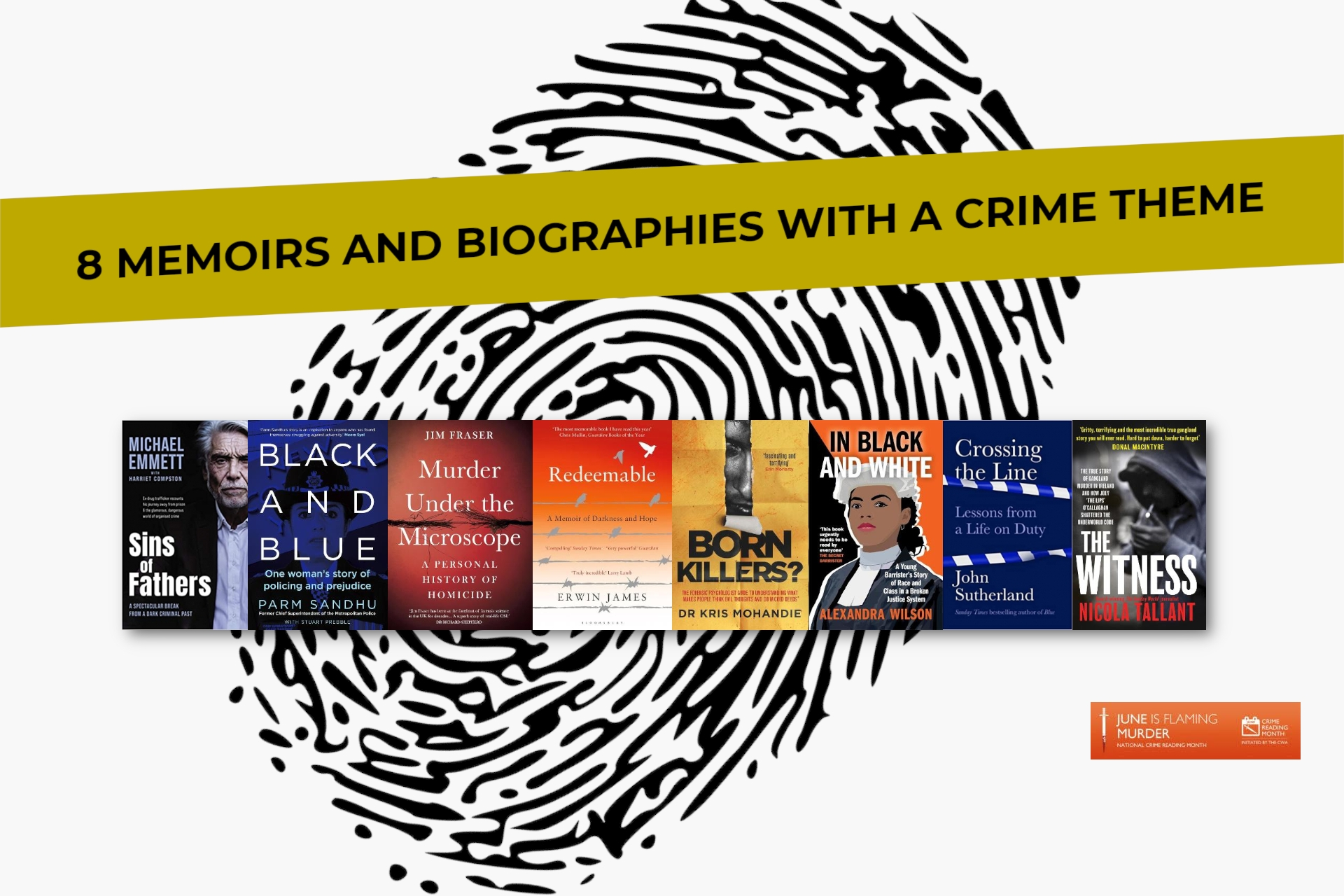 8 Memoirs and Biographies with a Crime Theme