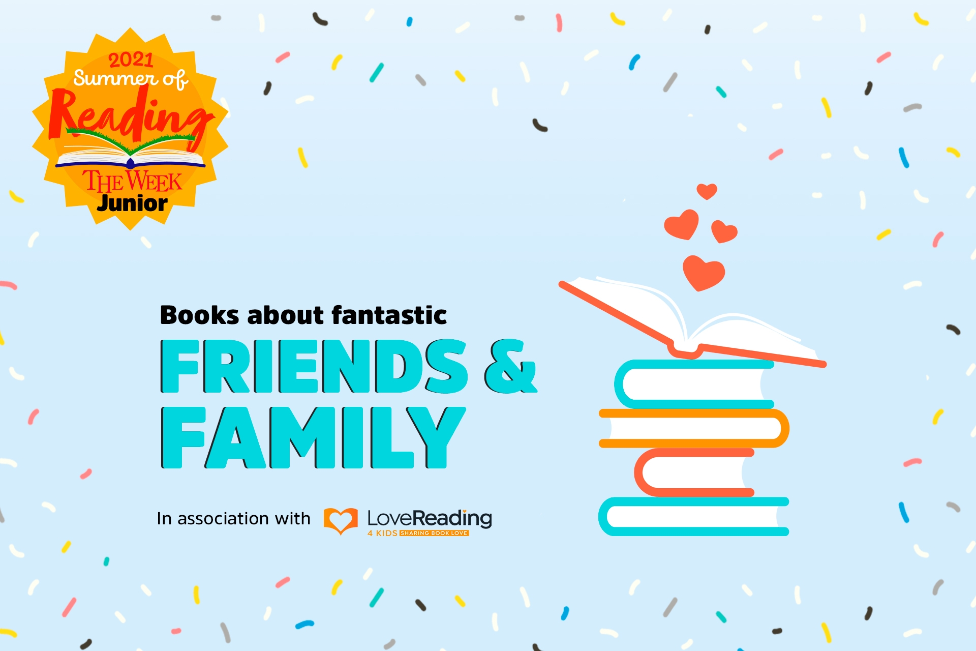 Books about fantastic friends and families