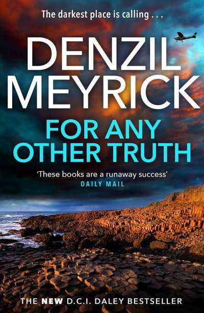 Win a Signed Copy of for Any Other Truth by Denzil Meyrick