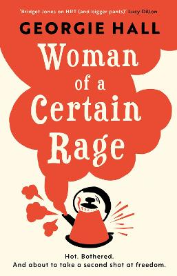 Win a Copy of Woman of a Certain Rage by Georgie Hall