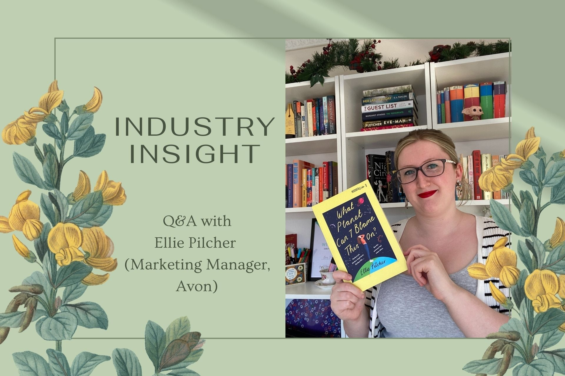 Industry Insight: Q&A with Ellie Pilcher (Marketing Manager, Avon)