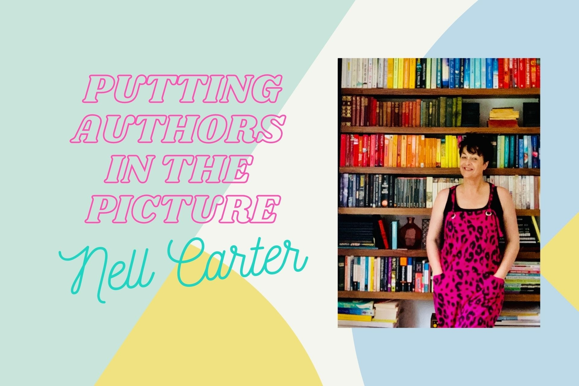Putting Authors in the Picture #34: Nell Carter